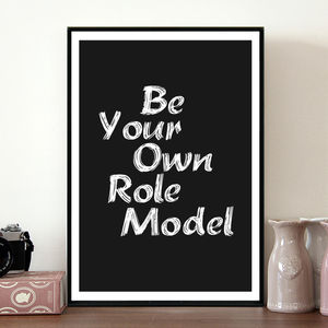 'Be Your Own Role Model' Poster