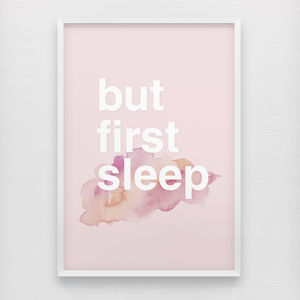 'But First Sleep' Typography Poster Print