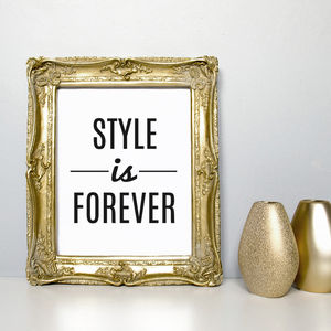 'Style Is Forever' Quote Print