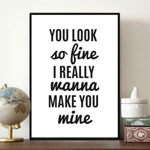 'Make You Mine' Fashion Quote Print