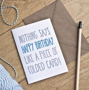 'Nothing Says Happy Birthday' Funny Birthday Card - 50 Favourite Cards