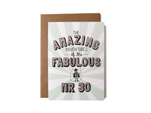 'Amazing Adventures Of The Fabulous Mr 30' Card - birthday cards