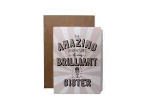 'Amazing Adventures Of My Brilliant Sister' Card