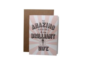 'Amazing Adventures Of My Brilliant Wife' Card