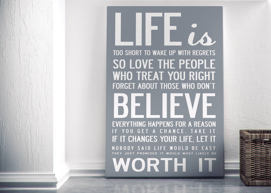 Wall Art Quotes | Life Is Too Short Quote Print Or Canvas By I Love Design