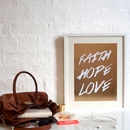 Faith Hope And Love Foil Print