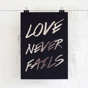 Love Never Fails Foil Print - motivational prints