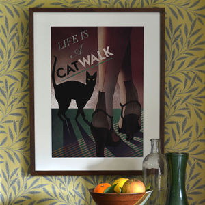 'Life Is A Catwalk' Art Print