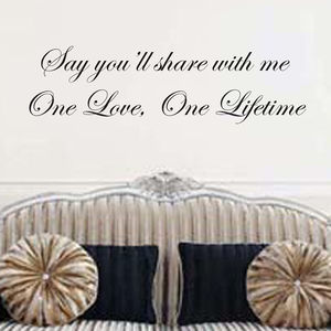 One Love, One Lifetime Wall Quote - wall stickers