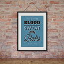 Personalised Blood Sweat And Beers Print