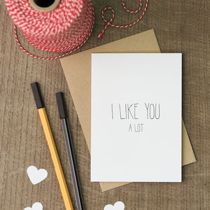 I Like You A Lot Valentine's Day Card - valentine's cards