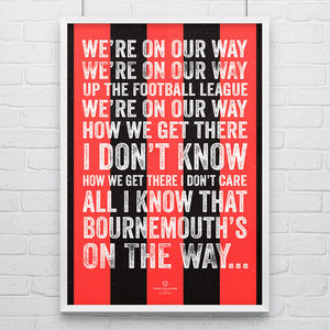 Bournemouth Afc 'We're On Our Way' Football Song Print