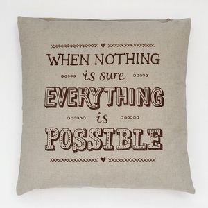 Everything Is Possible Cushion - cushions