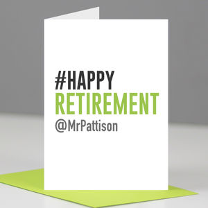 Personalised Hashtag Happy Retirement Card - retirement cards