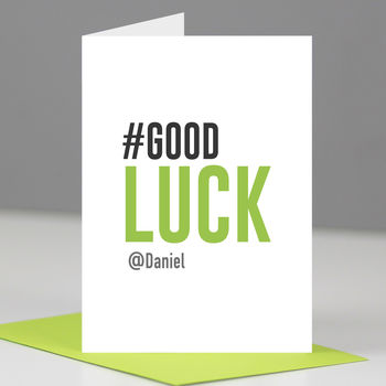 Personalised Hashtag 'Good Luck' Card