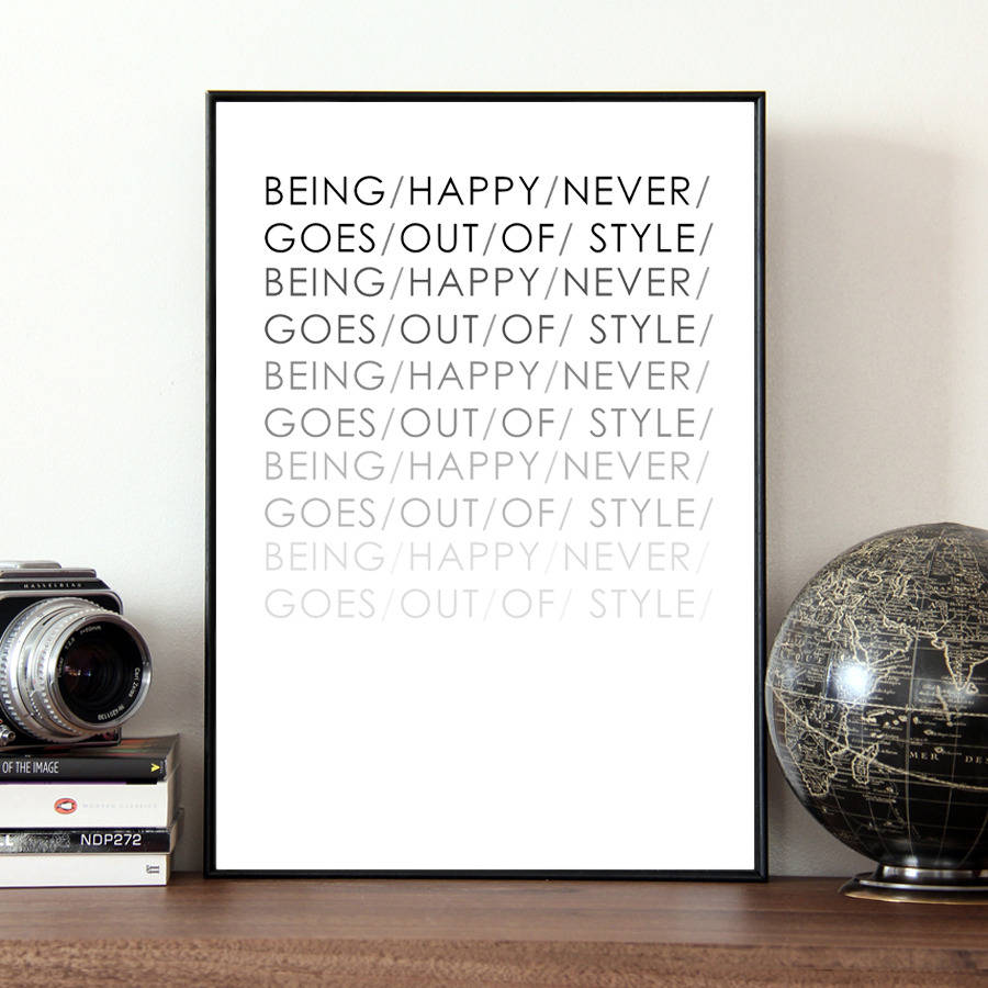 'being happy never goes out of style' quote print by coco ...