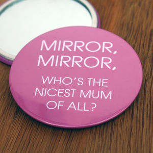 Mirror, Mirror Mother's Compact