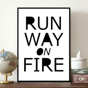 'Runway On Fire' Fashion Quote Print