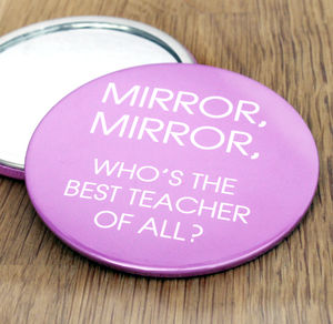 Mirror, Mirror Teacher's Gift Compact - gifts for teachers