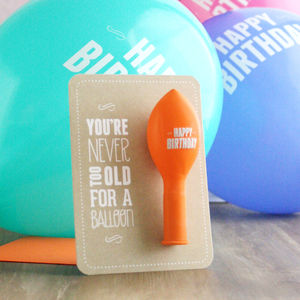 Never Too Old – Birthday Balloon Card