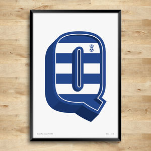 Queens Park Rangers Typography Posters, Limited Edition