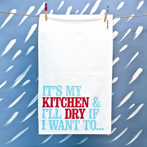 'It's My Kitchen…' Tea Towel