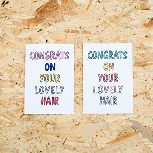 'Congrats On Your Lovely Hair' Card - funny cards