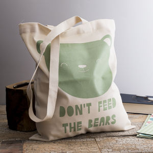 'Don't Feed The Bears' Tote Bag - bags & purses