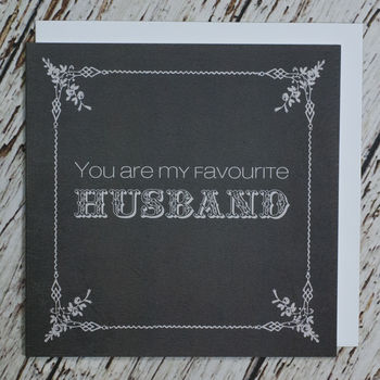'You Are My Favourite Husband' Anniversary Card