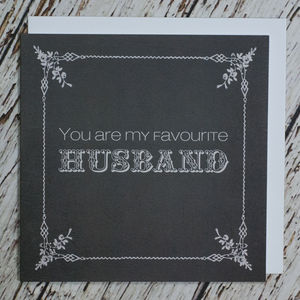 'You Are My Favourite Husband' Valentine's Card - funny cards