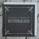 'You Are My Favourite Husband' Valentine's Card