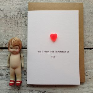 'All I Want For Christmas Is You' Heart Card