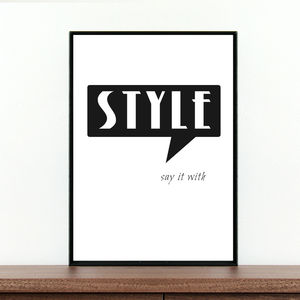 'Say It With Style' Fashion Quote Print