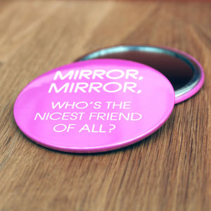 Mirror, Mirror Friend's Compact - gifts for friends