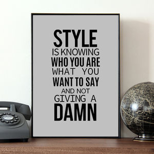 Fashion And Style Quote Print