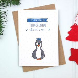 'It's Penguining To Look A Lot Like Christmas' Card - christmas sale