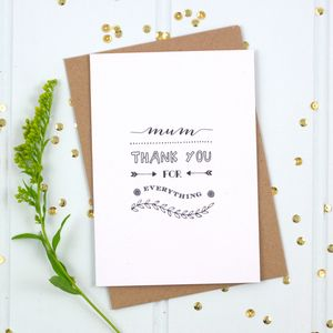 'Mum Thank You For Everything' Card