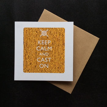 'Keep Calm And Cast On' Greeting Card