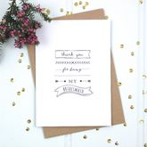 'Thank You For Being My Bridesmaid' Card - cards