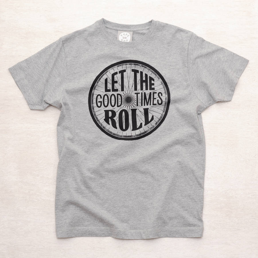 1d53349fe41 let the good times roll' men's t shirt by type on top ...