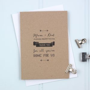 'Mum + Dad Thank You For All You've Done For Us' Card