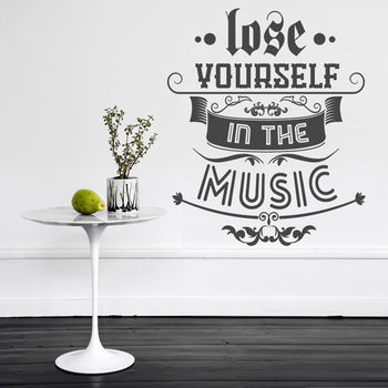 'Lose Yourself In The Music' Wall Sticker