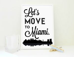 Let's Move To Miami Art Print