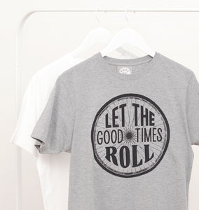 'Let The Good Times Roll' Men's T Shirt - men's fashion
