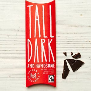 'Tall Dark And Handsome' Chocolate