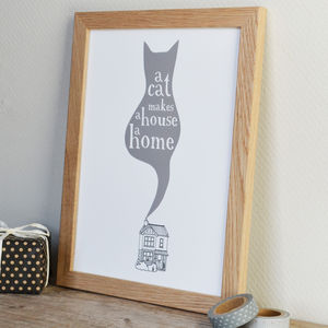 'A Cat Makes A House A Home' Print - pet-lover