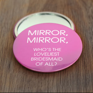 Mirror, Mirror Bridesmaid's Compact Thank You