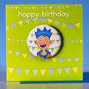 Birthday Boy Badge Card