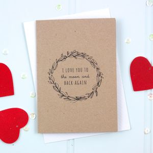 ' I Love You To The Moon And Back Again' Card - cards & wrap