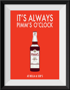 'It's Always Pimm's O'clock' Personalised Print